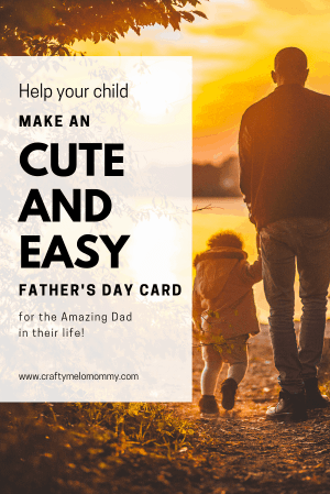 Help your child make a simple and cute Happy father's day card.   Download a free printable that includes directions, shopping list,  and 2 card templates.