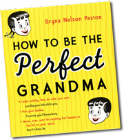 How to Be the Perfect Grandma  #Giveaway {ends 12/2}