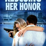 Rescuing Her Honor by Johnny Ray #newrelease #giveaway