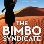 The Bimbo Syndicate by Maggie Abbott #bookreview