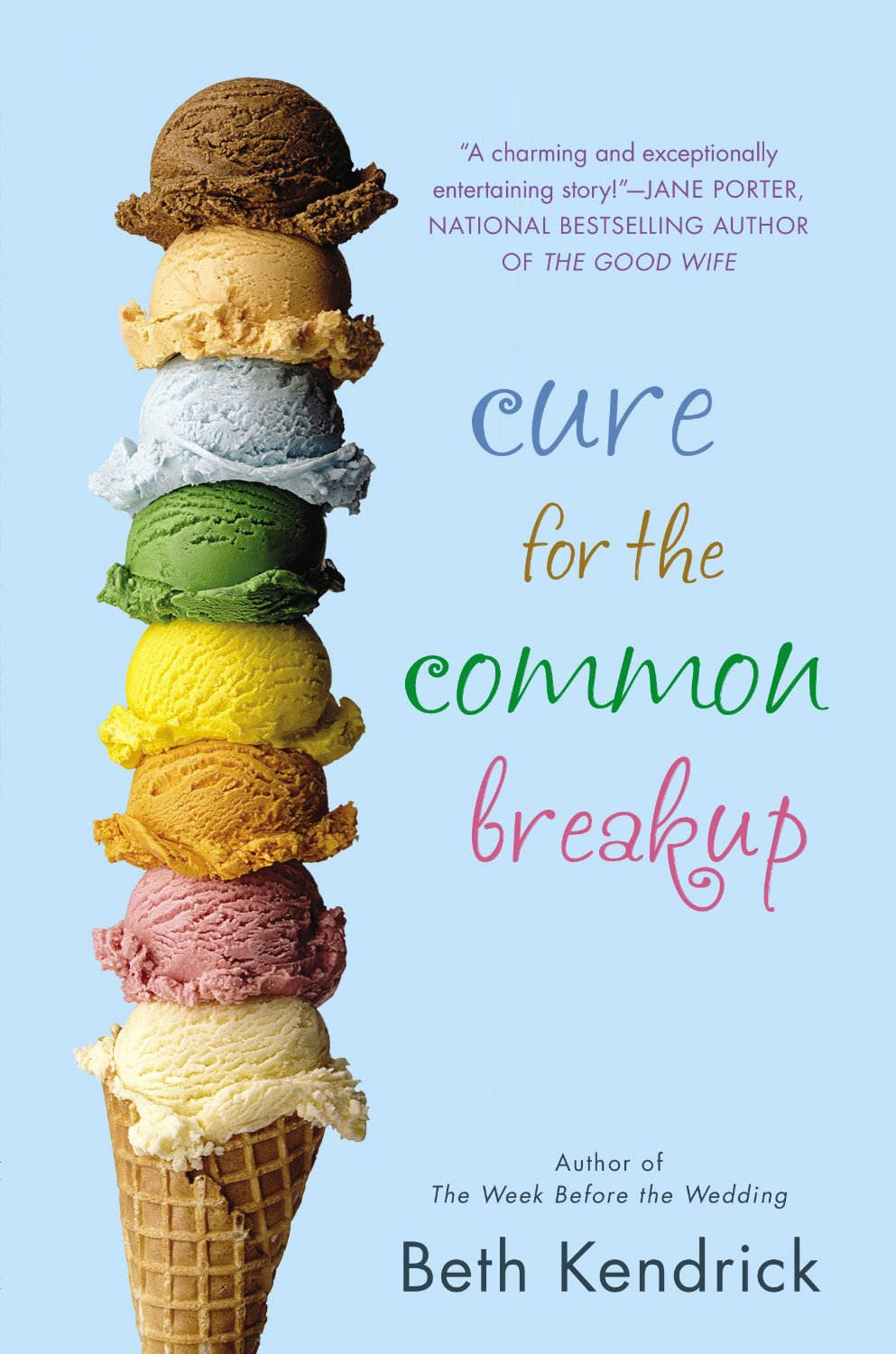 Cure for the Common Breakup Book Cover