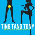 Ting Tang Tony by Kat DeSalle and Kristin Leigh