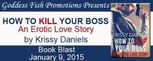 How To Kill Your Boss by Krissy Daniels #bookBlast