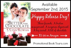 Happy Release Day! Better Than Chocolate by J.Lynn Rowan