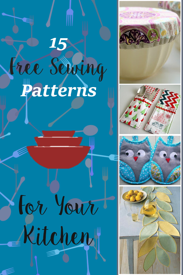 Sew Kitchen. 15 Free Sewing Patterns & Projects For Your Kitchen. List of free sewing patterns, tutorials, and ideas for creating items for your kitchen.