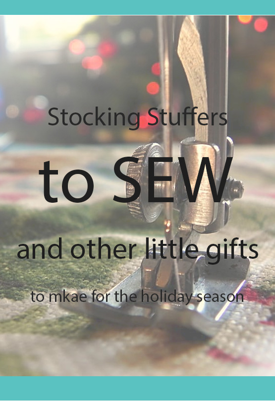 Stocking Stuffers to Sew, And other little gifts for kids, friends, co-workers, neighbours and other people you appreciate. Happy Holidays