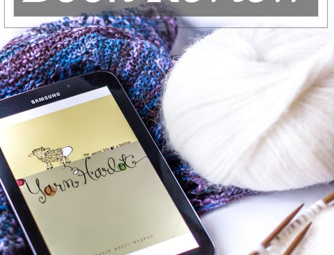 Yarn Harlot: The Secret Life of a Knitter book review