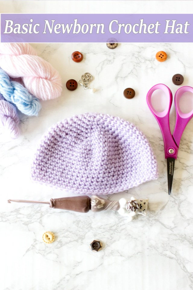 Basic Newborn Crochet baby Hat Free Pattern. Newborn to 3 month old crochet baby hat with written pattern and video tutorial for beginners.