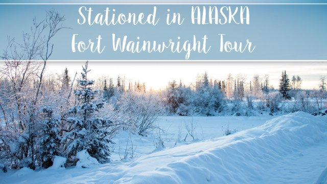 Stationed In Alaska - Fort Wainwright Tour 2