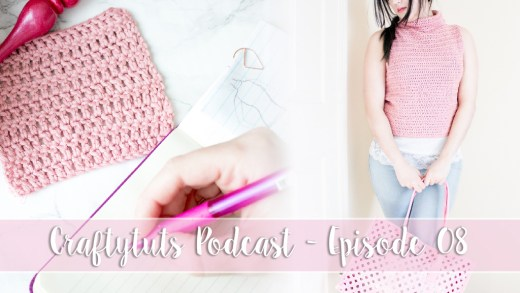 Craftytuts Podcast - Episode 08 2