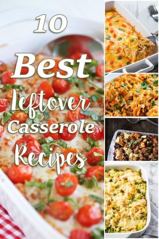 Best Leftover Casseroles Recipes