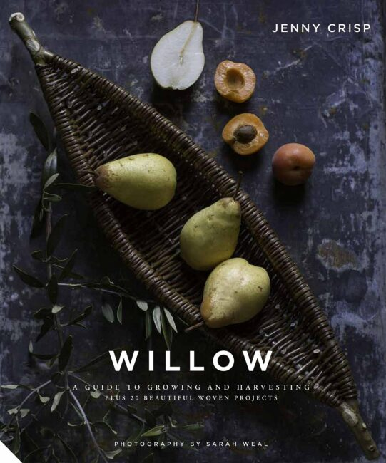 Willow: A Guide to Growing and Harvesting - Book Review