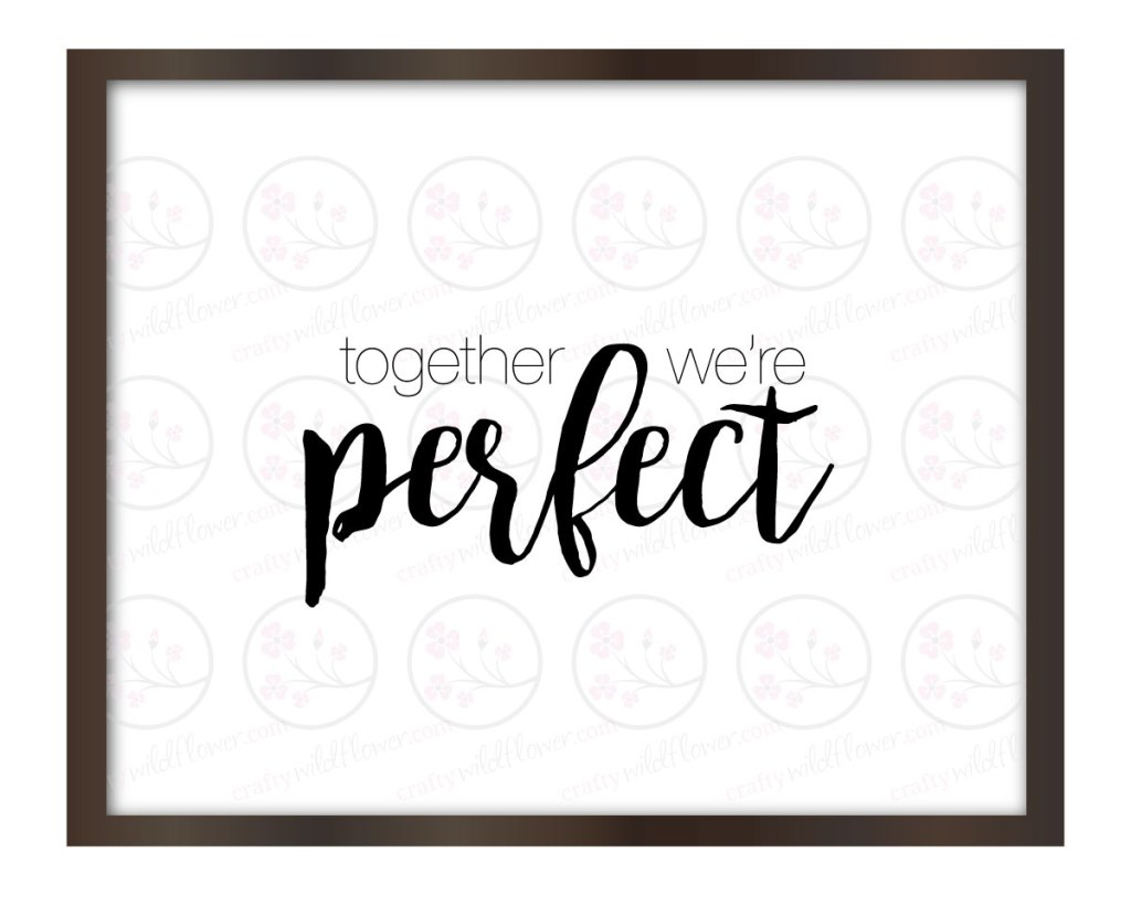 together-were-perfect-frame