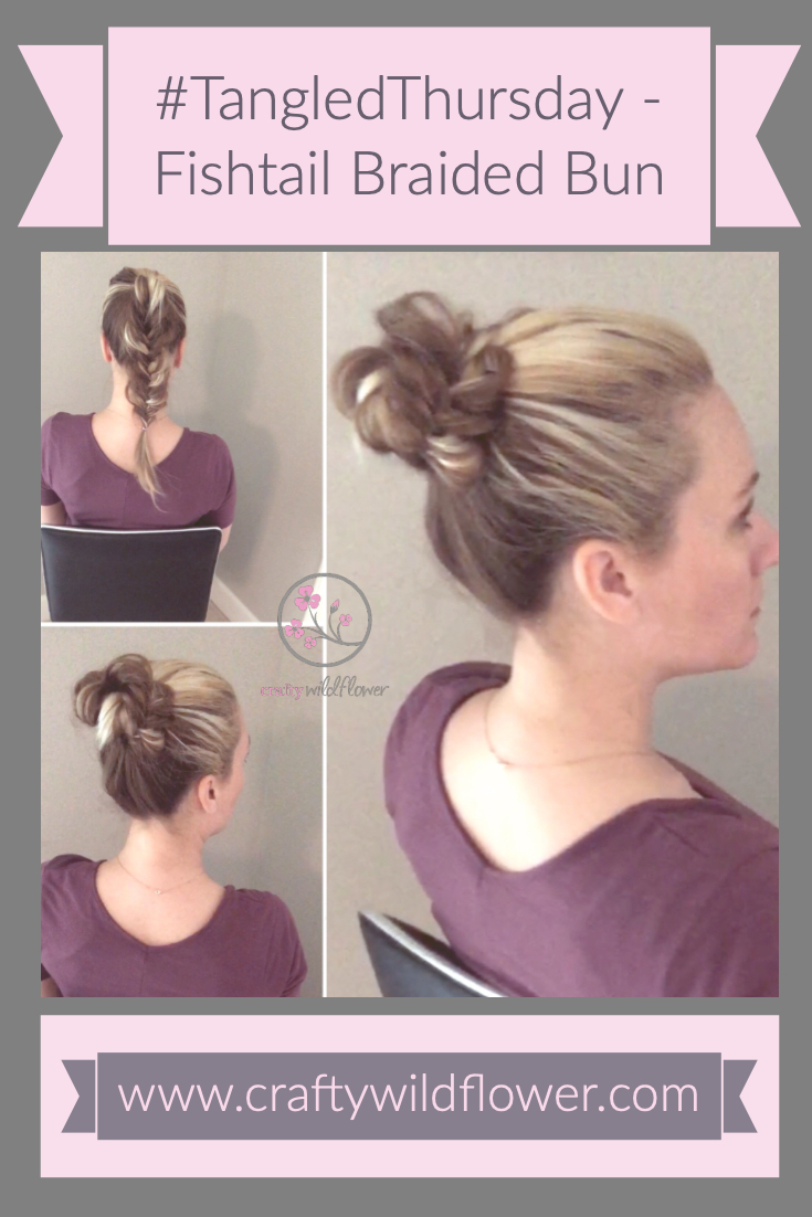 Tangled Thursday - Fishtail Bun