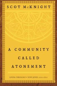 a-community-called-atonement-living-theology-scot-mcknight-paperback-cover-art