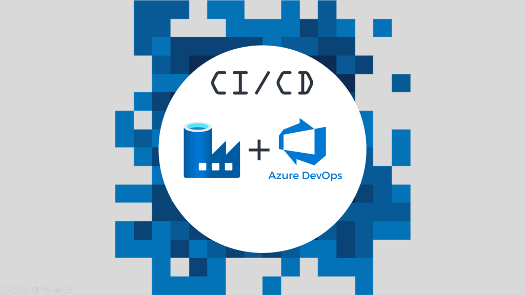 CI/CD with Azure Data Factory and Azure DevOps logo banner