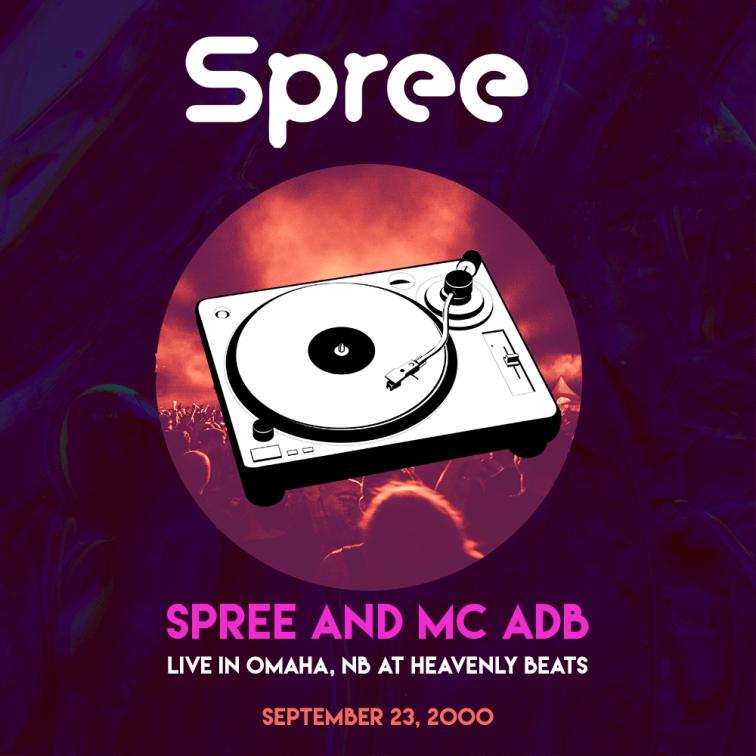 Spree_-_MC_ADB_-_Live_-_Omaha_NE_-_HeavenlyBeats_092300_remaster