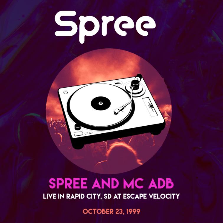 Spree_-_MC_ADB_-_Live_-_Rapid_City_SD_-_EscapeVelocity_102399_remaster