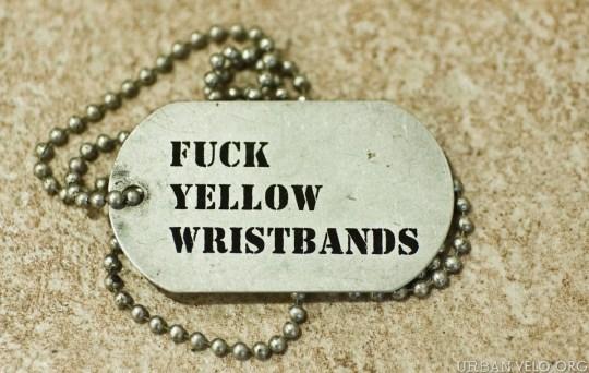 fuck_yellow_wristbands