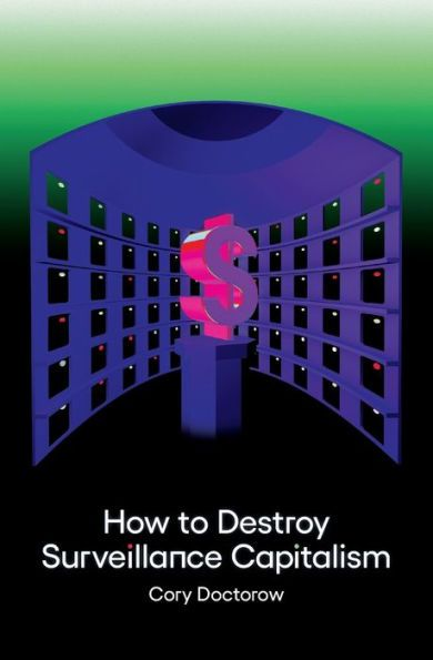 The cover of 'How to Destroy Surveillance Capitalism' from Onezero/Medium.