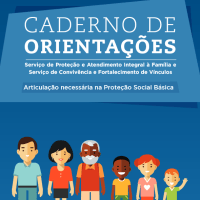 Novo Caderno de Orientações PAIF e SCFV