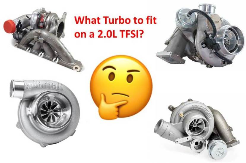 What Turbo to fir on a 2.0L TFSI