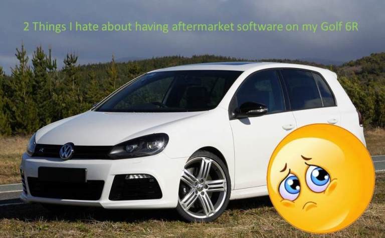 Hate software on Golf 6R