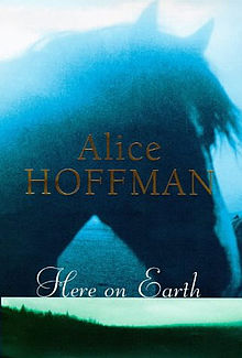 AliceHoffman_HereOnEarth