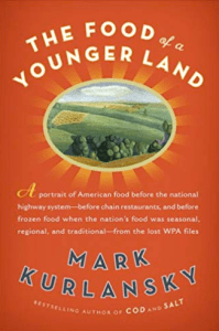 Food of a Younger Land