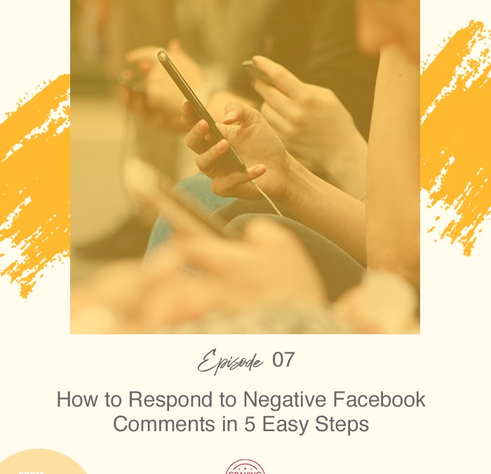 How to Respond to Negative Facebook Comments in 5 Easy Steps