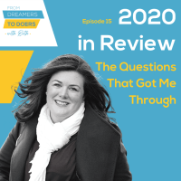 2020 in Review: The Questions That Got Me Through