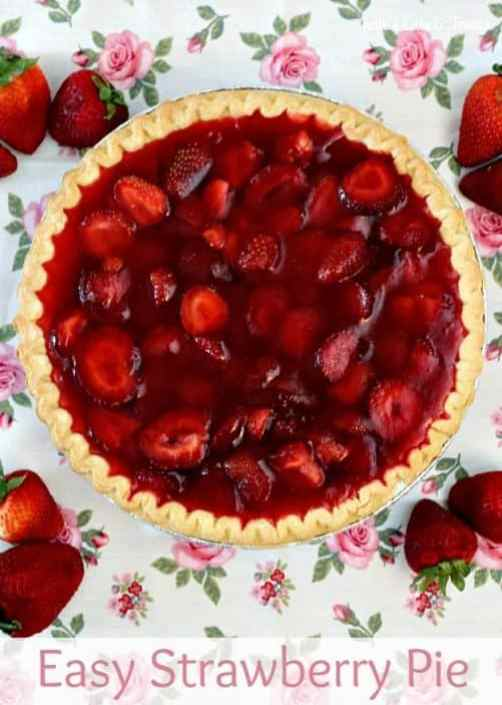 Easy Strawberry Pie Julie's Eats and Treats