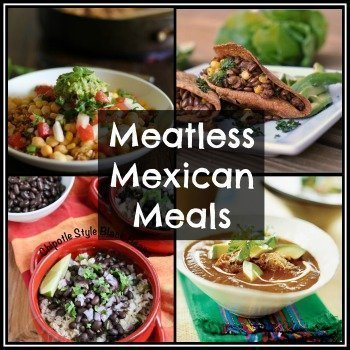 Meatless Mexican Meals {Meatless Monday}