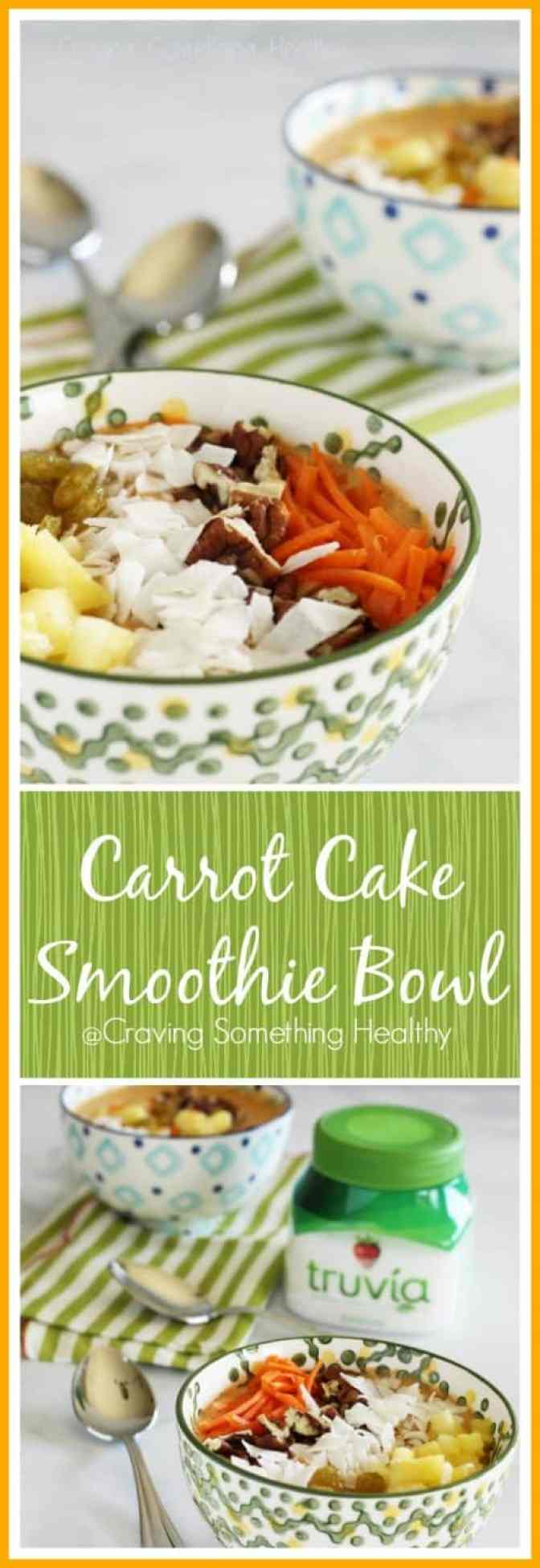 Carrot Cake Smoothie Bowls|Craving Something Healthy