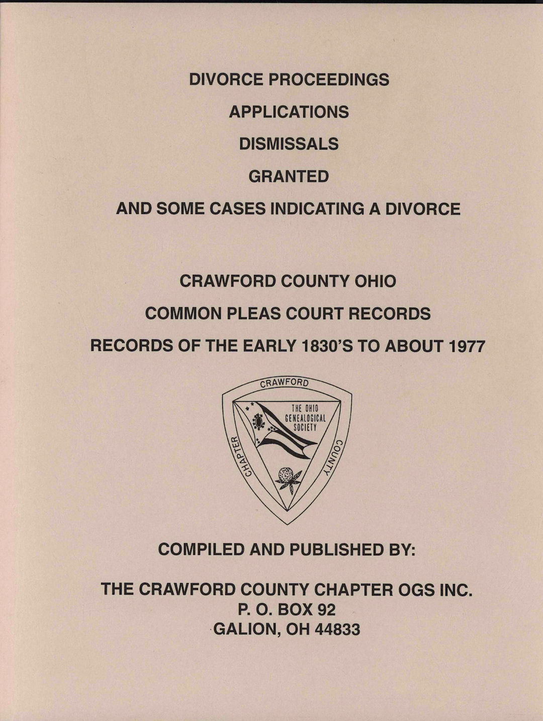 Divorce Proceedings 1830 to 1977 in Crawford County Ohio
