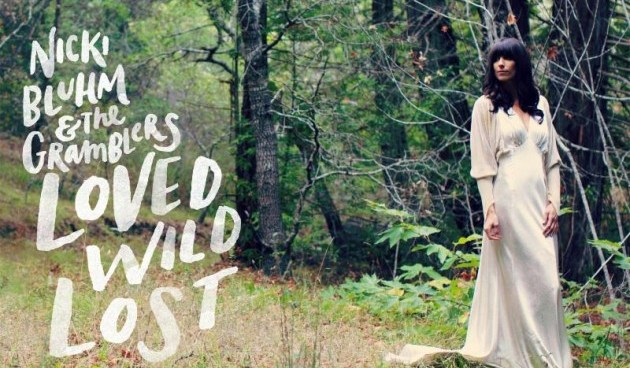 Nicki_Bluhm_Gramblers_Loved_Wild_Lost_copy_Bluhm_rv
