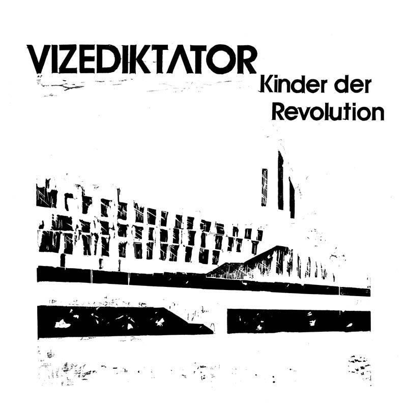 Vizediktator – Kinder der Revolution