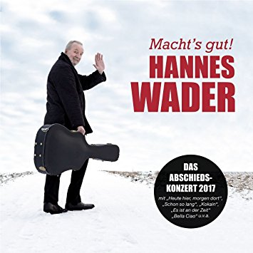 Hannes Wader – Macht´s gut!