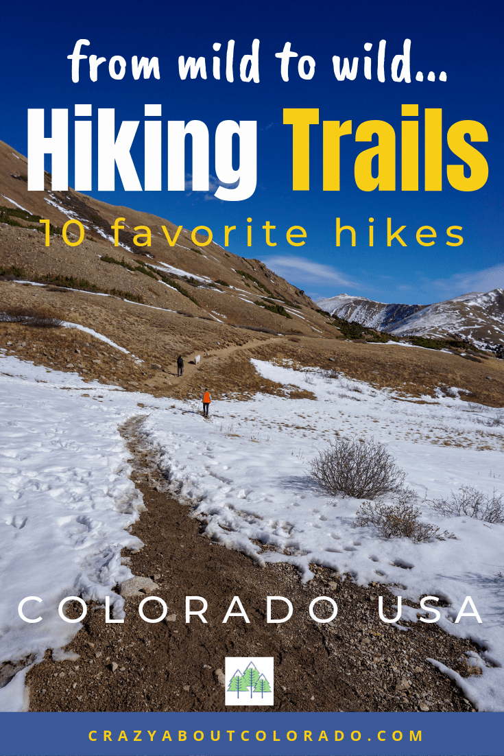 Colorado hikes, Hiking Trails in Colorado, best hikes for beginners, easy hikes, family friendly hikes, snowshoe trails in Colorado,