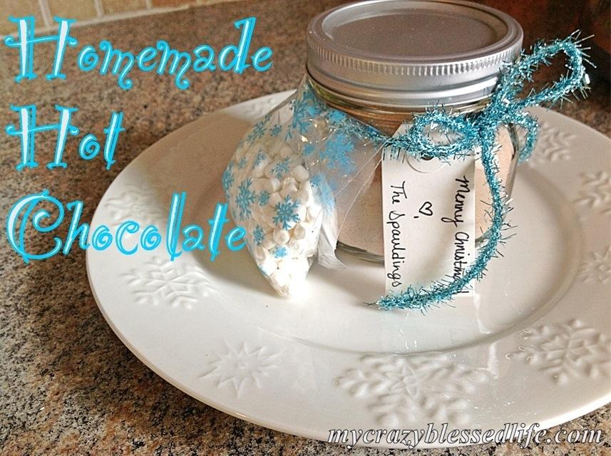 DIY Christmas Gifts Homemade Hot Chocolate Mix My Crazy