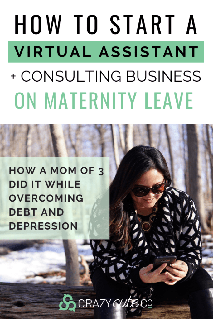 How to Start a Virtual Assistant and consulting business on maternity leave