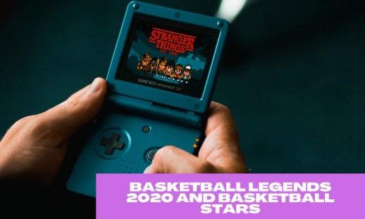 Basketball Legends 2020 and Basketball Stars