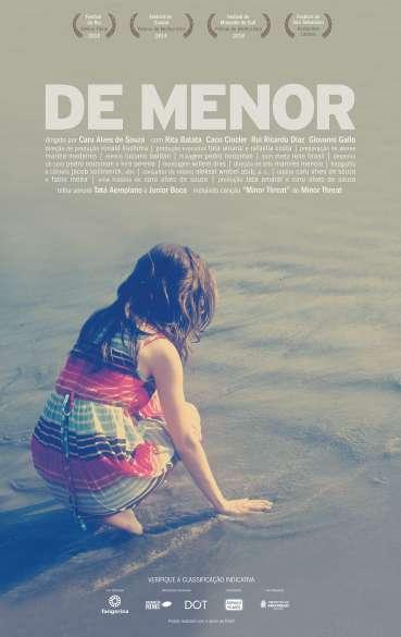 """""""De Menor"""" é o primeiro longa da diretora Caru Alves de Sousa."""