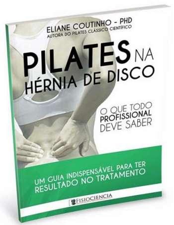 """O e-book """"Pilates na Hérnia de Disco"""" está disponível para download gratuito na internet."""
