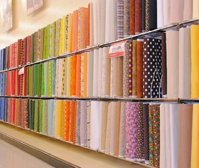 Along At Least One Wall Of The Store You Are Likely To See Fabrics Arranged By Color Something Like This