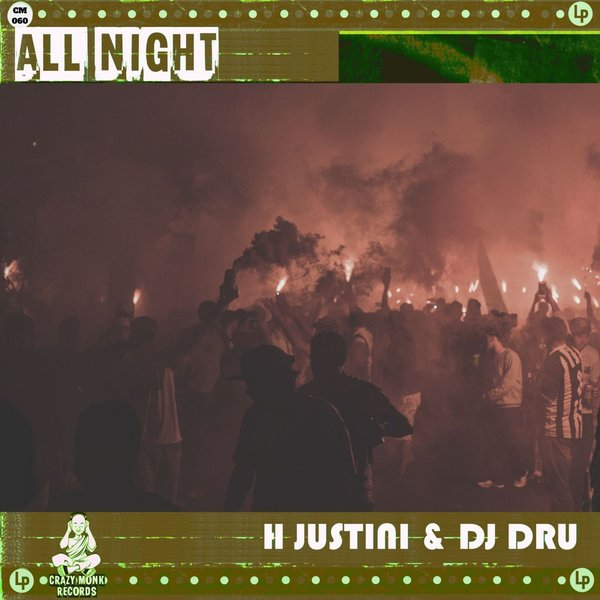 H Justini, DJ Dru - All Night