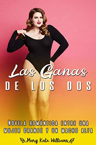 """Las ganas de los dos"" de Mary Kate Williams."