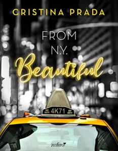 """FROM NEWYORK. BEAUTIFUL"" de Cristina Prada."