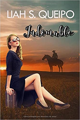 """Indomable"" de Liah S. Queipo."
