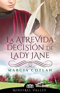 La atrevida decisión de Lady Jane. Marcia Coltan.